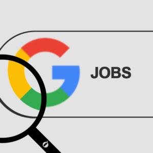 Google for Jobs - Der neue Heilsbringer für Personaler?