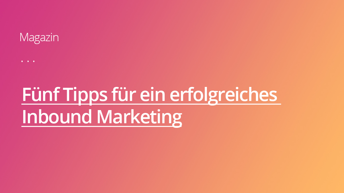 Gutes Inbound Marketing